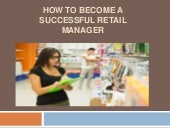 Jaffrey Zafar Jr  - How to Become a Successful Retail Manager