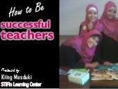 How to be successful teachers