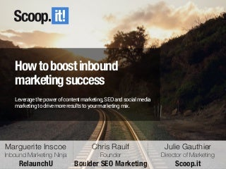 How to boost inbound marketing success with content marketing, SEO and social media marketing