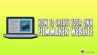 How To Build A Filmmaker Website