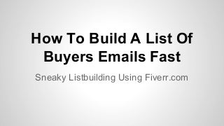 How to build a list with fiverr