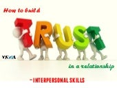 How To Build Trust In A Relationship – Interpersonal Skills