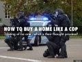 How to buy a home like a cop