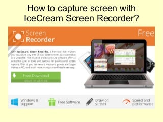 How to capture screen with IceCream Screen Recorder