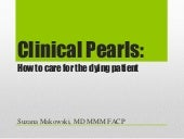 Palliative Pearls: How to care for the dying patient