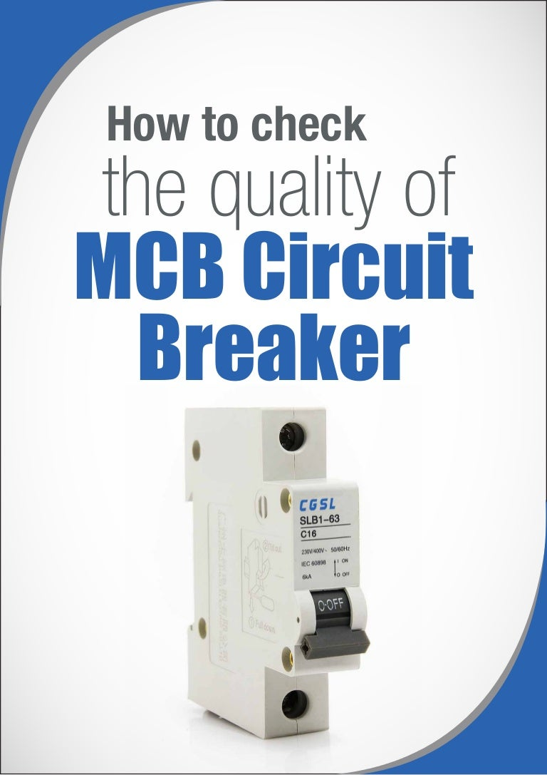 How To Check The Quality Of Miniature Circuit Breaker Mcb Breakers Images Photos