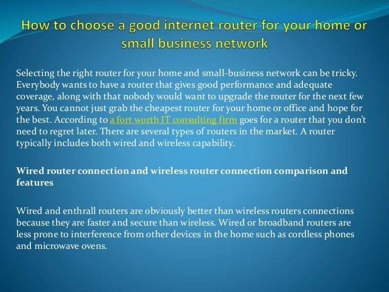 How to choose a good internet router for your home or small business …