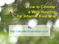 How To Choose A Web Hosting For Internet Business