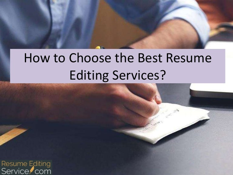 how to choose the best resume editing services