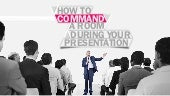 How to Command a Room during your Presentation?