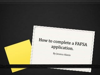 How to complete a fafsa application