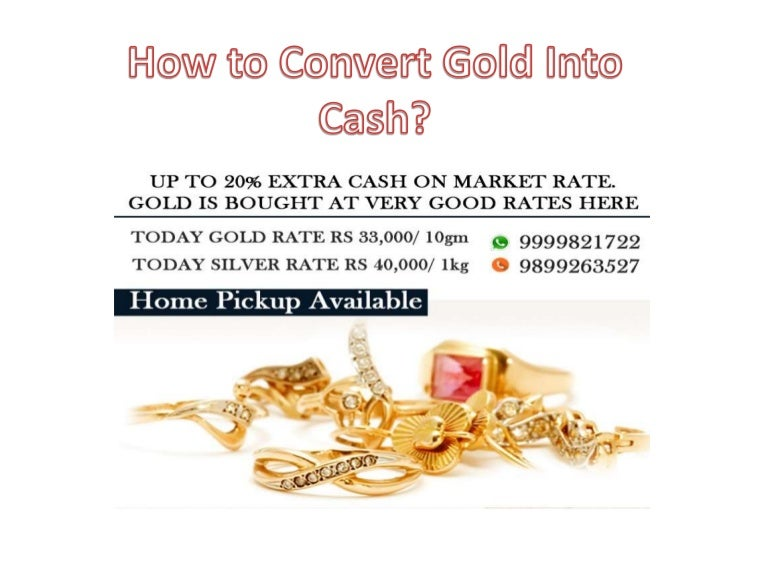 how to cash in gold