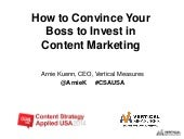 How to Convince Your Boss to Invest in Content Marketing with Arnie Kuenn