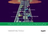 How to create a cross-channel marketing plan