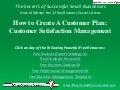 Video: How to Create A Customer Plan: Customer Satisfaction Management