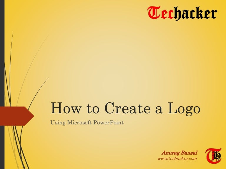 How To Create A Logo Using Microsoft Powerpoint