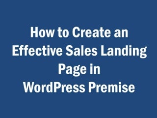 How to create an effective sales landing page in WordPress Premise