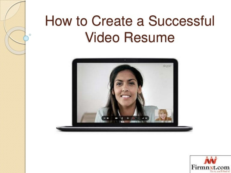 Video Resume viral spiral video resume pros and cons How To Create A Successful Video Resume