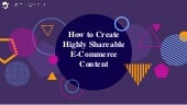 How to Create Highly Shareable E-Commerce Content