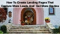 How To Create Landing Pages That Capture More Leads And  Get More Op-tins