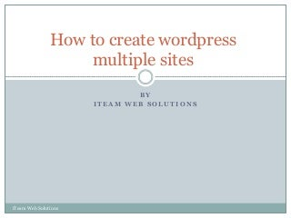 Create WordPress Multisite Sites