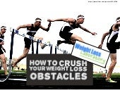 How to Easily Lose Weight by Crushing Your Weight Loss Obstacles