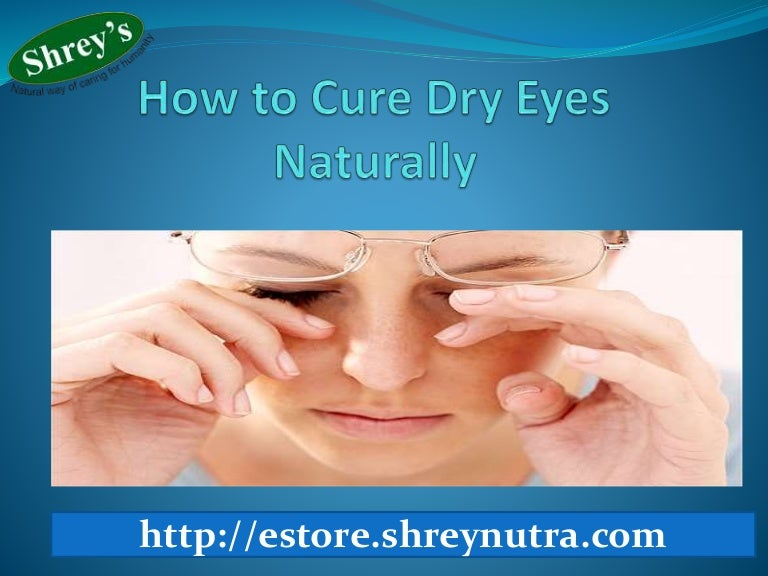 how to treat dry eyes naturally