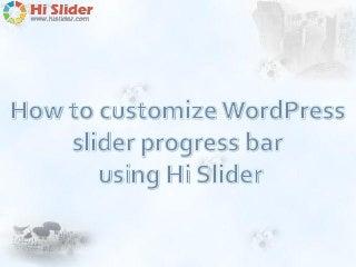 How to customize WordPress slider progress bar using Hi Slider?