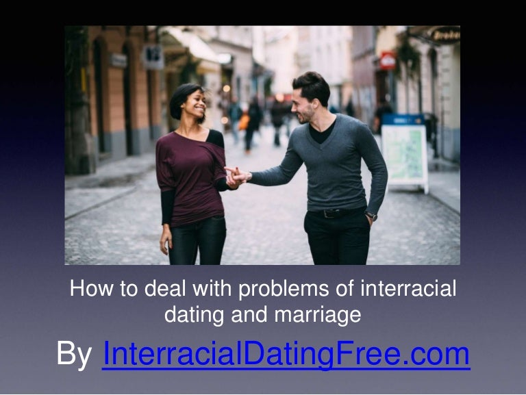 How to cope with interracial dating