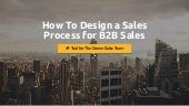 How to Design a Sales Process for B2B Sales - #1 Tool for the Dream Sales Team