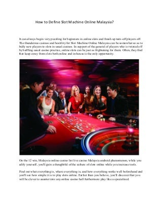 How to define slot machine online malaysia