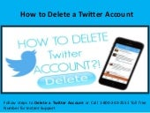 Steps to Delete Twitter Account call 1-800-240-2551 Technical Support Number