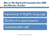How to develop good communication skill benefits for teacher