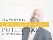 How To Display Leadership Potential