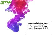 How to distinguish eco solvent ink and solvent ink