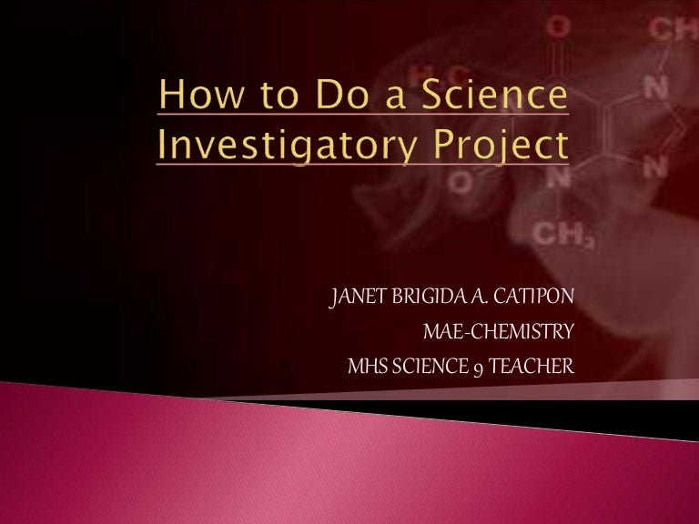 science investigatory projects pesticides Science research/investigatory projects should be new (not repetition of years back projects) or continuation of the previous year's project each project should have one research adviser.