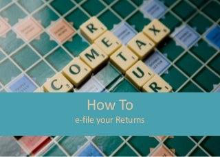 How to do E-filing of returns