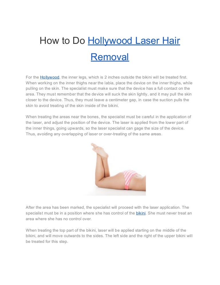 How To Do Hollywood Laser Hair Removal