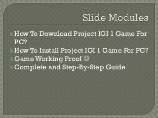 How To Download Project IGI 1 Game For PC