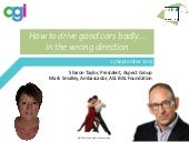 How to Drive Good Cars Badly---in the Wrong Direction - AXELOS Webinar
