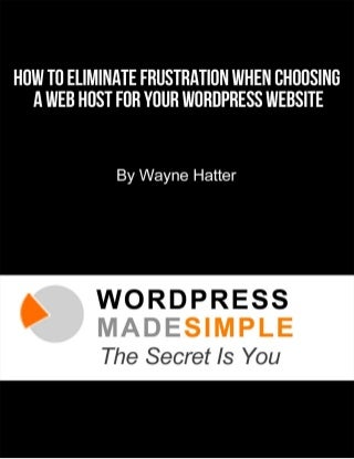 How to Eliminate Frustration When Choosing a Web Host for Your WordPress Website