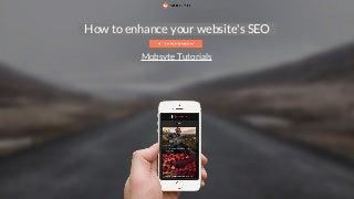 How to enhance your website's SEO