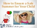 How to ensure a safe summer for your child pacific pre school