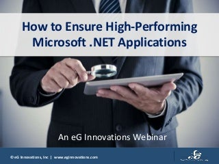 How to Ensure High-Performing Microsoft.NET Applications