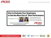 How to Evaluate Your Employees to Get the Most Out of Their Performance