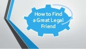 How to find a great legal friend   Irs Attorney