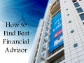 How To Find Best Financial Advisor