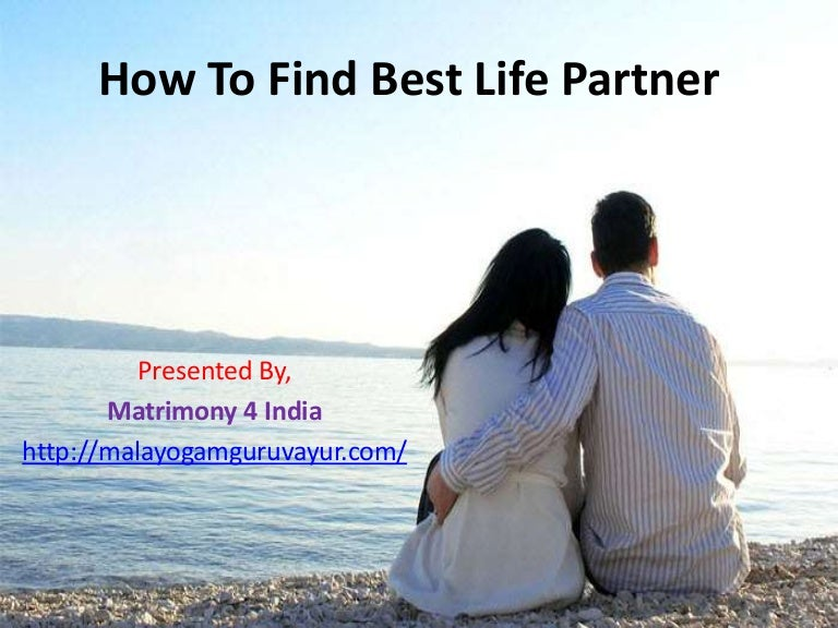 How to find best life partner