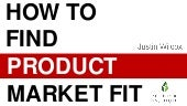 How to find Product Market Fit - Founder Institute