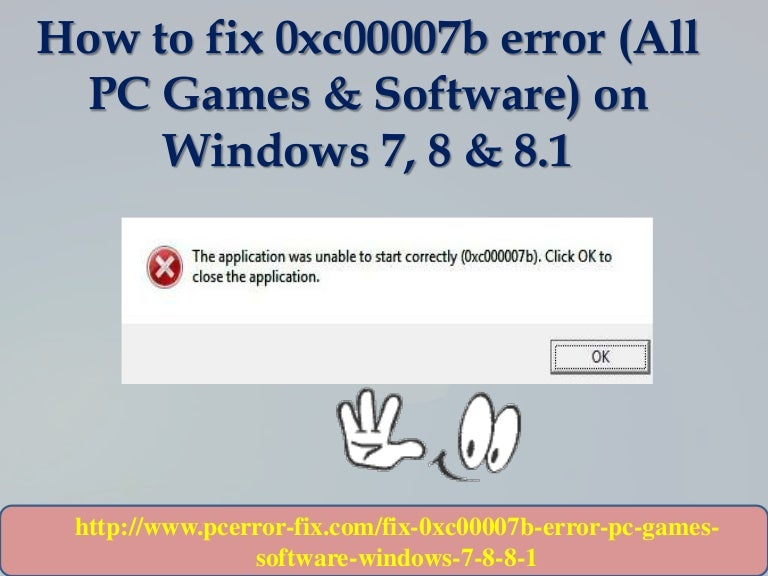 How to fix 0xc00007b error (All PC Games & Software) on Windows 7, 8 …